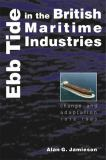 Ebb Tide in the British Maritime Industries 9780859897280