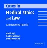 Cases in Medical Ethics and Law 9780521537285