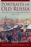 Portraits of Old Russia 1st Edition