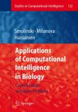 Applications of Computational Intelligence in Biology 9783642097300