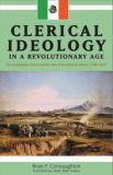 Clerical Ideology in a Revolutionary Age 9780870817328
