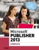 Microsoft® Publisher 2013 - Complete 1st Edition