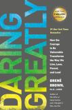 Daring Greatly 1st Edition