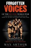 Forgotten Voices of the Second World War 9780091897345