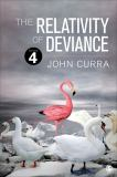 The Relativity of Deviance 4th Edition