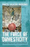 The Force of Domesticity 9780814767351