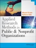 Applied Research Methods in Public and Nonprofit Organizations 1st Edition