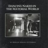 Dancing Naked in the Material World 9780879757373