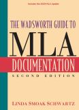 The Wadsworth Guide to MLA Documentation 2nd Edition