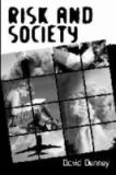 Risk and Society 9780761947394