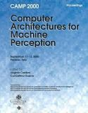 Fifth IEEE International Workshop on Computer Architectures for Machine Perception 9780769507408