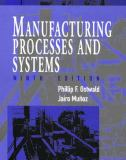 Manufacturing Processes and Systems 9th Edition