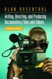 Writing, Directing, and Producing Documentary Films and Videos 4th Edition