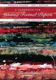 A Handbook for Writing Formal Papers from Concept to Conclusion 9780536647429