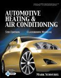 Automotive Heating and Air Conditioning 9781133017455