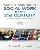 Macro Practice in Social Work for the 21st Century 2nd Edition