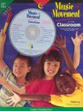 Music and Movement in the Classroom 9781574717457