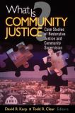 What Is Community Justice? 1st Edition