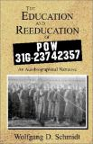 The Education and Reeducation of POW 31G-23742357 9780738847474