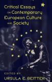 Critical Essays on Contemporary European Culture and Society 9780820467481