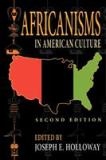 Africanisms in American Culture 2nd Edition