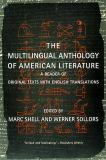 The Multilingual Anthology of American Literature 9780814797525