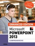 Microsoft® Powerpoint® 2013, Comprehensive 1st Edition