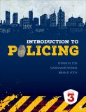 Introduction to Policing 3rd Edition