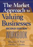 The Market Approach to Valuing Businesses Workbook 9780471717546