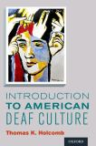 Introduction to American Deaf Culture 1st Edition