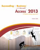 Succeeding in Business with Microsoft® Access 2013
