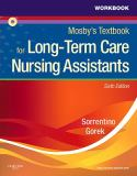 Workbook and Competency Evaluation Review for Mosby's Textbook for Long-Term Care Nursing Assistants 6th Edition