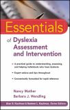 Essentials of Dyslexia Assessment and Intervention 1st Edition