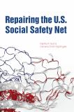 Repairing the U.S. Social Safety Net