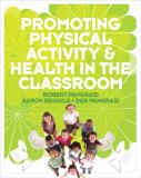 Promoting Physical Activity and Health in the Classroom