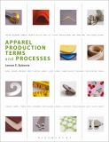 Apparel Production Terms and Processes 9781563677625