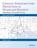 Critical Infrastructure Protection in Homeland Security 2nd Edition