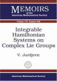 Integrable Hamiltonian Systems on Complex Lie Groups 9780821837641