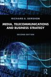 Media, Telecommunications, and Business Strategy 2nd Edition