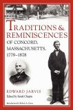 Traditions and Reminiscences of Concord, Massachusetts, 1779-1878 9781558497665
