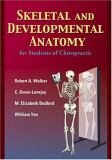 Skeletal and Developmental Anatomy for Students of Chiropractic