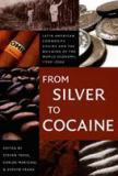 From Silver to Cocaine