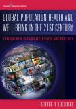 Global Population Health and Well-Being in the 21st Century