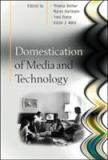 Domestication of Media and Technology 9780335217687