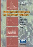 Statistical Analysis of Extreme Values 9783764357689