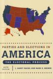 Parties and Elections in America 6th Edition