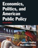 Economics, Politics, and American Public Policy 9780765637703