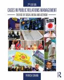 Cases in Public Relations Management 2nd Edition