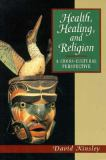 Health, Healing and Religion 1st Edition