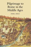 Pilgrimage to Rome in the Middle Ages 9780851157719